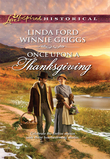 Once Upon A Thanksgiving: Season of Bounty / Home for Thanksgiving (Mills & Boon Love Inspired Historical)