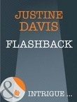 Flashback (Mills & Boon Intrigue) (Athena Force, Book 13)