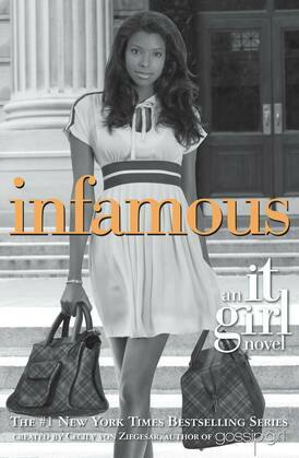 The It Girl #7: Infamous: Infamous