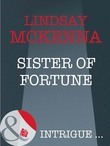 Sister of Fortune (Mills & Boon Intrigue) (Sisters of the Ark, Book 2)
