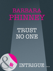 Trust No One (Mills & Boon Intrigue)