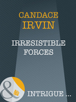Irresistible Forces (Mills & Boon Intrigue) (Sisters in Arms, Book 2)