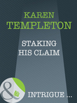 Staking His Claim (Mills & Boon Intrigue) (The Men of Mayes County, Book 3)
