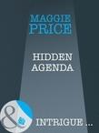 Hidden Agenda (Mills & Boon Intrigue) (Line of Duty, Book 2)