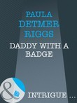 Daddy With A Badge