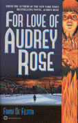 For Love of Audrey Rose