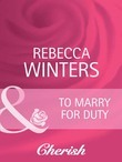 To Marry For Duty (Mills & Boon Cherish) (The Husband Fund, Book 3)
