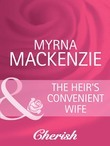 The Heir's Convenient Wife (Mills & Boon Cherish) (The Wedding Planners, Book 5)