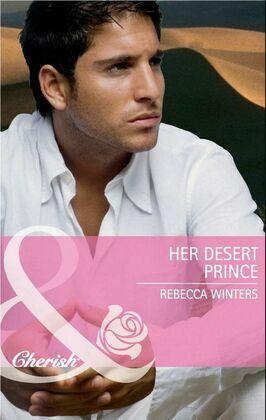 Her Desert Prince (Mills & Boon Cherish)