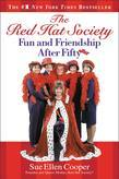 The Red Hat Society?: Fun and Friendship After Fifty