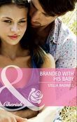 Branded with his Baby (Mills & Boon Cherish)