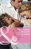 Match Made in Court (Mills & Boon Cherish)