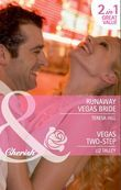 Runaway Vegas Bride / Vegas Two-Step: Runaway Vegas Bride / Vegas Two-Step (Mills & Boon Cherish)