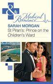 St Piran's: Prince on the Children's Ward (Mills & Boon Medical) (St Piran's Hospital, Book 8)
