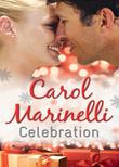 Celebration: Italian Boss, Ruthless Revenge / One Magical Christmas / Hired: The Italian's Convenient Mistress (Mills & Boon M&B)