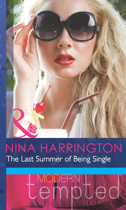 The Last Summer of Being Single (Mills & Boon Modern Heat)