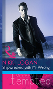 Shipwrecked with Mr Wrong (Mills & Boon Modern Heat)