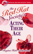 Red Hat Society(R)'s Acting Their Age