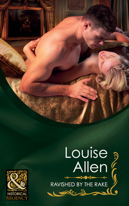 Ravished by the Rake (Mills & Boon Historical) (Danger & Desire, Book 1)
