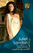 Slave Princess (Mills & Boon Historical)