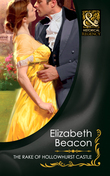 The Rake of Hollowhurst Castle (Mills & Boon Historical)