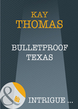Bulletproof Texas (Mills & Boon Intrigue)