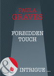 Forbidden Touch (Mills & Boon Intrigue)
