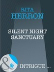 Silent Night Sanctuary (Mills & Boon Intrigue) (Guardian Angel Investigations, Book 1)