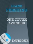 One Tough Avenger (Mills & Boon Intrigue)