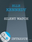 Silent Watch (Mills & Boon Intrigue)
