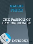 The Passion Of Sam Broussard (Mills & Boon Intrigue) (Dates with Destiny, Book 2)