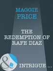 The Redemption Of Rafe Diaz (Mills & Boon Intrigue) (Dates with Destiny, Book 3)