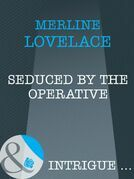 Seduced by the Operative (Mills & Boon Intrigue)