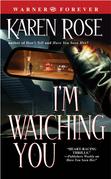 Karen Rose - I'm Watching You