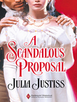 A Scandalous Proposal (Mills & Boon Historical)