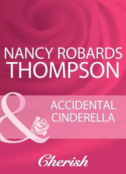 Accidental Cinderella (Mills & Boon Cherish)