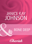 Bone Deep (Mills & Boon Cherish) (Count on a Cop, Book 47)