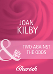 Two Against the Odds (Mills & Boon Cherish) (Summerside Stories, Book 3)