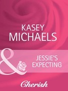 Jessie's Expecting (Mills & Boon Cherish) (The Chandlers Request..., Book 2)