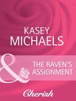 The Raven's Assignment (Mills & Boon Cherish) (The Coltons, Book 6)