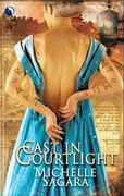 Cast In Courtlight (The Chronicles of Elantra, Book 2)