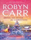 Bring Me Home For Christmas (A Virgin River Novel, Book 14)