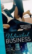 Unfinished Business: Bought: One Night, One Marriage / Always the Bridesmaid / Confessions of a Millionaire's Mistress (Mills & Boon M&B)