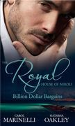 The Royal House of Niroli: Billion Dollar Bargains: Bought by the Billionaire Prince / The Tycoon's Princess Bride (Mills & Boon M&B)