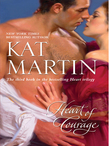 Heart Of Courage (Mills & Boon M&B) (The Heart Trilogy, Book 3)