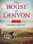 The House Of Lanyon (Mills & Boon M&B)
