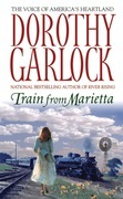 Dorothy Garlock - Train From Marietta