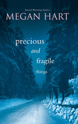 Precious And Fragile Things (Mills & Boon M&B)