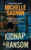 Kidnap and Ransom (Mills & Boon M&B) (A Kelly Jones Novel, Book 4)