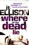 Where All The Dead Lie (Mills & Boon M&B) (A Taylor Jackson novel, Book 7)